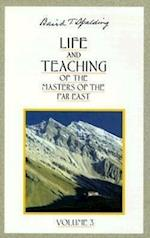 Life and Teaching of the Masters of the Far East (Life Teaching of the Masters of the Far East, nr. 3)