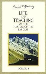 Life and Teaching of the Masters of the Far East (Life Teaching of the Masters of the Far East, nr. 4)