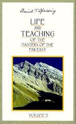 Life and Teaching of the Masters of the Far East (Life Teaching of the Masters of the Far East, nr. 5)