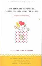 The Complete Writings of Florence Scovel Shinn for Women