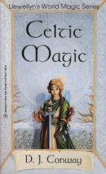 Celtic Magic (Llewellyn's World Magic Series)