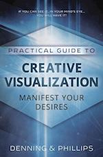 Practical Guide to Creative Visualization (Practical Guides Llewelynn)