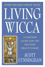 Living Wicca (Llewellyn's Practical Magick Series)