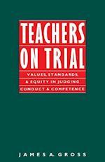Teachers on Trial (I L R PAPERBACK)