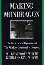 Making Mondragon (Cornell international industrial & labour relations reports)
