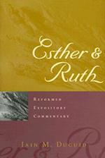 Esther and Ruth (Reformed Expository Commentary)