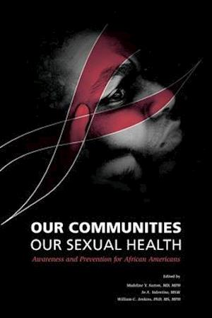 Bog, paperback Our Communities Our Sexual Health af Madeline Sutton