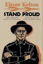 Stand Proud (Texas Tradition Paperback, nr. 13)