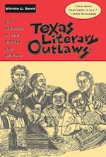 Texas Literary Outlaws