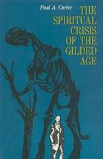 The Spiritual Crisis of the Gilded Age