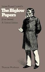 James Russell Lowell's The Biglow Papers, First Series