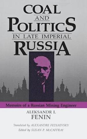Coal and Politics in Late Imperial Russia