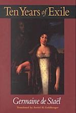 Ten Years of Exile af Germaine de Stael