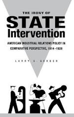 The Irony of State Intervention
