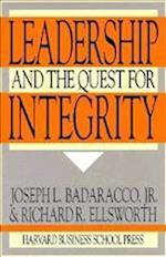 The Leadership and the Quest for Integrity af Joseph L. Badaracco Jr.