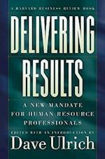 Delivering Results (Harvard Business Review Hardcover)