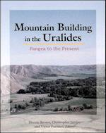 Mountain Building in the Uralides (Geophysical Monograph)