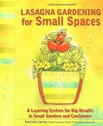 Lasagna Gardening for Small Spaces (Rodale Organic Gardening Books Paperback)