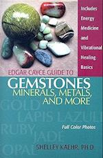 Edgar Cayce Guide To Gemstones, Minerals, Metals, and More af Shelley Kaehr