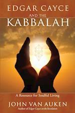Edgar Cayce and the Kabbalah
