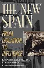 The New Spain af Kenneth Maxwell, Steven L. Spiegel
