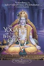 The Yoga of the Bhagavad Gita