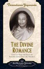 The Divine Romance (Collected Talks and Essays, nr. 2)