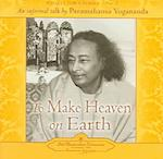 To Make Heaven on Earth (Collectors Series, nr. 7)