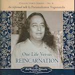 One Life versus Reincarnation (Collectors Series, nr. 8)