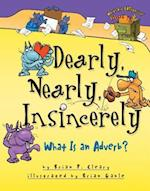 Dearly, Nearly, Insincerely (Cleary, Brian P., Words Are Categorical)
