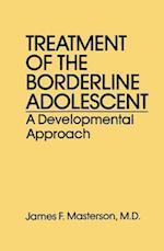 Treatment Of The Borderline Adolescent af James F. Masterson