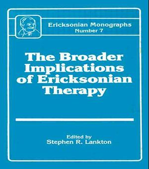 Broader Implications Of Ericksonian Therapy