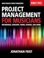 Project Management for Musicians (Music Business Project Management)