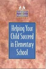 Helping Your Child Succeed in Elementary School