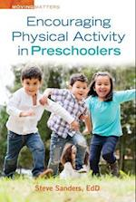 Encouraging Physical Activity in Preschoolers (Moving Matters)