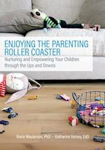 Enjoying the Parenting Roller Coaster
