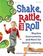 Shake, Rattle, and Roll