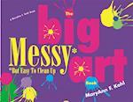 Big Messy Art Book af MaryAnn F. Kohl
