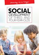 Social Development of Three and Four-Year-Olds (Growing Up in Stages)