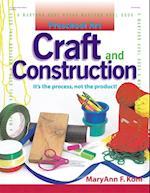 Preschool Art: Craft & Construction