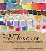 Thrifty Teacher's Guide to Creative Learning Centers af Shelley Nicholson