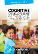Cognitive Development of Three and Four-Year-Olds (Growing Up in Stages)