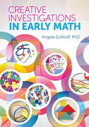 Bog, paperback Creative Investigations in Early Math af Angela Eckhoff
