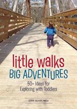 Little Walks, Big Adventures