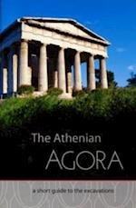 The Athenian Agora (Excavations of the Athenian Agora Picture Book S, nr. 16)