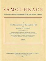 The Monuments of the Eastern Hill (Samothrace, nr. 9)