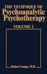 Technique of Psychoanalytic Psychotherapy Vol. II (Tech Psychoan Psychother, nr. 2)