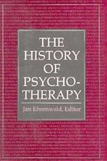 The History of Psychotherapy (History of Psychotherapy Encore CL)