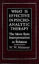 What Is Effective in Psychoanalytic Therapy