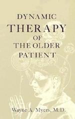 Dynamic Therapy of the Older Patient